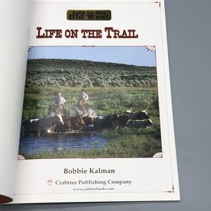 Accents - 3/$20 Hardcover Life On The Trail By Bobbie Kalman